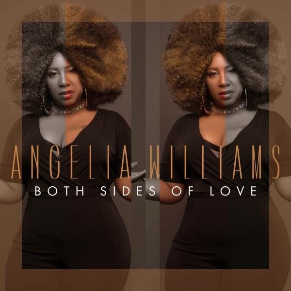 Both Sides of Love Album - Angelia Williams