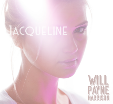 Jacqueline - Single - Will Payne Harrison